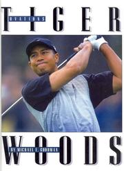 Cover of: Tiger Woods | Michael E. Goodman