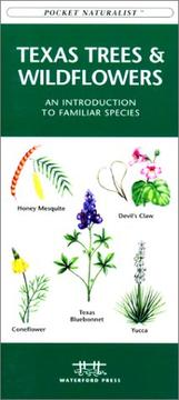Cover of: Texas Trees & Wildflowers by James Kavanagh