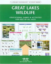 Cover of: Great Lakes Wildlife Nature Activity Book | James Kavanagh