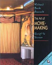 Cover of: Art of Movie Making, The | Richard Beck Peacock