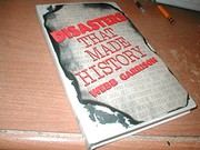 Cover of: Disasters that made history | Webb B. Garrison