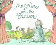 Cover of: Angelina and the Princess by Katharine Holabird
