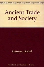 Cover of: Ancient trade and society | Lionel Casson