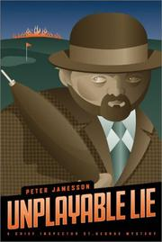 Cover of: Unplayable lie by Peter Jamesson