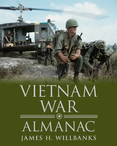 Vietnam War Almanac (Almanacs of American Wars) by James H. Willbanks