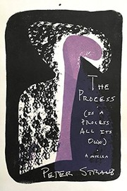 Cover of: The Process (is a Process All Its Own) | Peter Straub