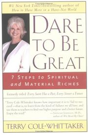 Cover of: Dare to Be Great! by Terry Cole-Whittaker