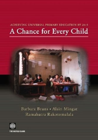 Achieving universal primary education by 2015 by Barbara Bruns