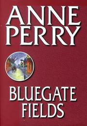 Cover of: Bluegate Fields by Anne Perry