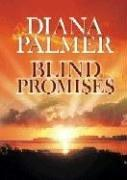 Cover of: Blind Promises | Diana Palmer
