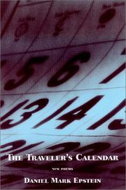 Cover of: The traveler's calendar | Daniel Mark Epstein