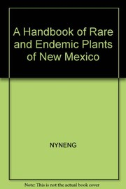 Cover of: A handbook of rare and endemic plants of New Mexico | University of New Mexico