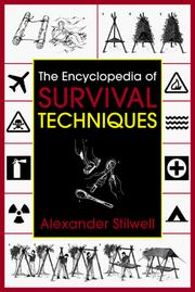 Cover of: The encyclopedia of survival techniques | Alexander Stilwell