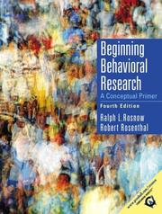 Cover of: Beginning behavioral research | Ralph L. Rosnow