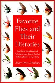 Cover of: Favorite flies and their histories | Mary Orvis Marbury