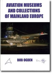 Cover of: Aviation museums and collections of mainland Europe | Bob Ogden