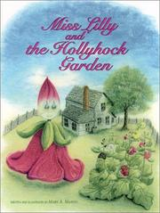 Cover of: Miss Lilly and the hollyhock garden | Mary A. Martin