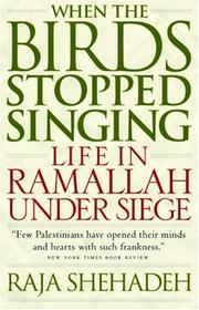 Cover of: When the Birds Stopped Singing by Raja Shehadeh