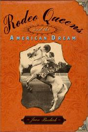 Cover of: Rodeo Queens and the American Dream | Joan Burbick