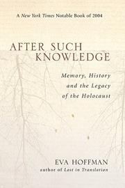 Cover of: After Such Knowledge by Eva Hoffman
