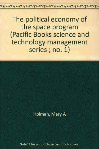 The political economy of the space program | Open Library