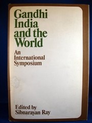 Cover of: Gandhi India and the world | Sibnarayan Ray
