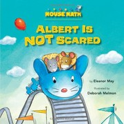 Cover of: Albert Is Not Scared (Mouse Math) | Eleanor May