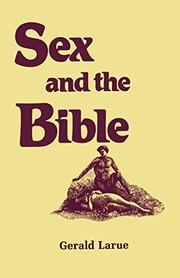 Cover of: Sex and the Bible | Gerald A. Larue