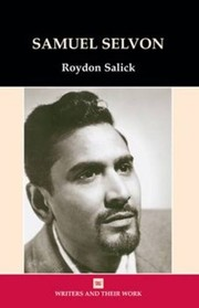 Cover of: Samuel Selvon (Writers and Their Work) | Roydon Salick