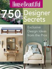 Cover of: House Beautiful 750 Designer Secrets | Inc. Sterling Publishing Co.