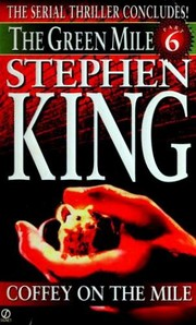 Cover of: Coffey on the Mile | Stephen King