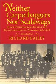 Cover of: Neither Carpetbaggers Nor Scalawags | Richard Bailey