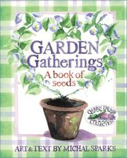 Cover of: Garden Gatherings (Green Thumb Collection) by Michal Sparks