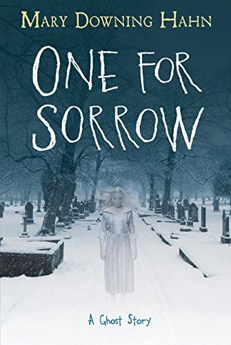 One for Sorrow: A Ghost Story by Mary Downing Hahn