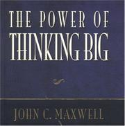 Cover of: The Power of Thinking Big | John C. Maxwell