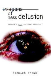 Cover of: Weapons of Mass Delusion by Richard Forno