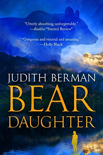 Bear Daughter by Judith Berman