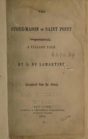Cover of: The stone-mason of Saint Point | Alphonse de Lamartine