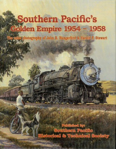 Southern Pacific's Golden Empire, 1954-1958 by
