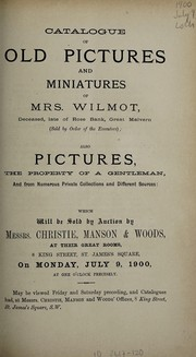 Cover of: Catalogue of old pictures and miniatures of Mrs. Wilmont | Christie, Manson & Woods