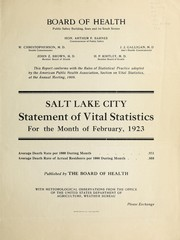 Cover of: Salt Lake City statement of vital statistics for the month of Feb., Aug., 1923 | Salt Lake City (Utah). Board of Health
