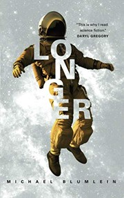 Cover of: Longer | Michael Blumlein