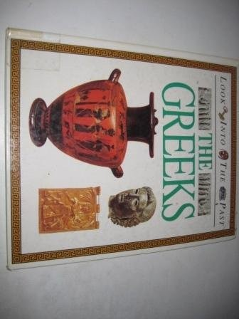 The Greeks (Look into the Past) by A.Susan Williams