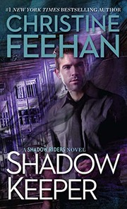 Cover of: Shadow Keeper (A Shadow Riders Novel) | Christine Feehan