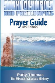 Cover of: Sochi Olympics And Paralympics Prayer Guide | Patty Thomas