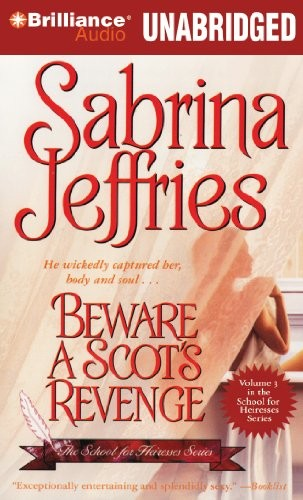 Beware a Scot's Revenge (School for Heiresses Series) by Sabrina Jeffries