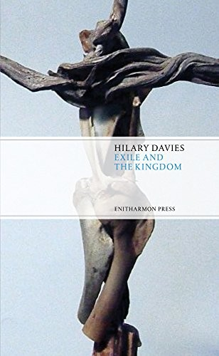 Exile and the Kingdom by Hilary Davies