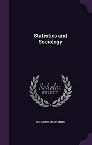 Cover of: Statistics and Sociology | Richmond Mayo-Smith