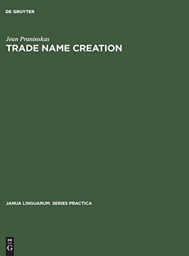 Trade name creation (Janua Linguarum. Series Practica) by Jean Praninskas