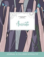 Cover of: Journal de coloration adulte: Anxiété (Illustrations d'animaux domestiques, Arbres abstraits) (French Edition) | Courtney Wegner